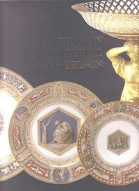 Russian Porcelain - Russian Imperial Porcelain