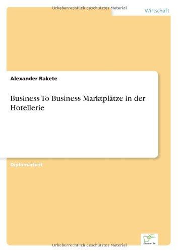 Business To Business Marktplätze in der Hotellerie