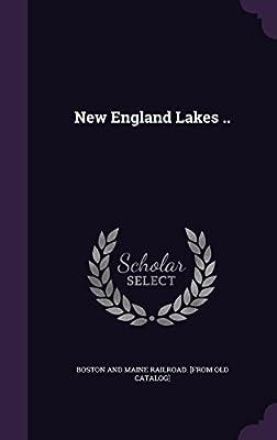 New England Lakes ..
