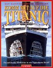 Komm mit auf die Titanic