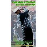 The Golf Swing by Tom Weiskopf