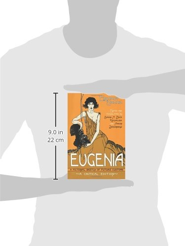 Eugenia: A Fictional Sketch of Future Customs