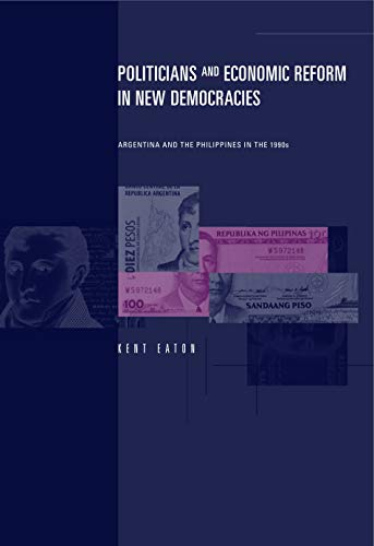 Politicians and Economic Reform in New Democracies: Argentina and the Philippines in the 1990s (History Of Public Health In The Philippines)