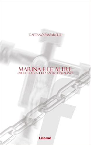 Gratis computerbøger gratis download MARINA E LE ALTRE. Opere teatrali tra sacro e profano (Italian Edition) på Dansk PDF FB2