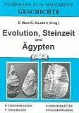 Geschichte, Evolution, Steinzeit und Ägypten