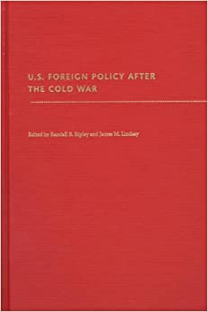 Book U.S.Foreign Policy After the Cold War (Pitt Series in Policy and Institutional Studies)