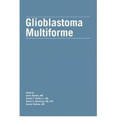 Download [(Glioblastoma Multiforme)] [Author: James Markert] published on (July, 2004) pdf epub