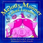 Melody Mooner Takes Lessons, Frank B. Edwards, 0921285469
