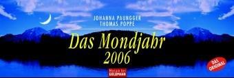 Das Mondjahr 2006. Wochenkalender
