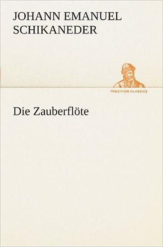 Book Die Zauberflöte (TREDITION CLASSICS)