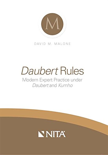 daubert-rules-modern-expert-practice-under-daubert-and-kumho