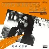 OPEN YOUR EYES FOR ME (MEG-CD)