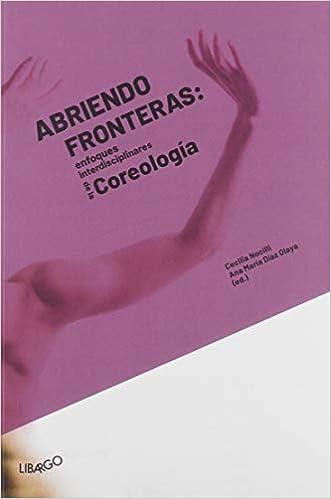 Abriendo fronteras: enfoques interdisciplinares de la Coreología ...