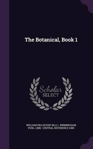 The Botanical, Book 1 PDF