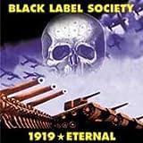 1919 Eternal [Japan] by Zakk Wylde & Black Label Society (2002-03-04)
