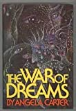 The War of Dreams, Angela Carter, 0151443750