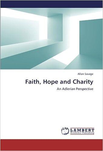 Book Faith, Hope and Charity: An Adlerian Perspective