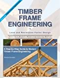 TIMBER FRAME ENGINEERING IN LOAD AND RESISTANCE FACTOR DESIGN