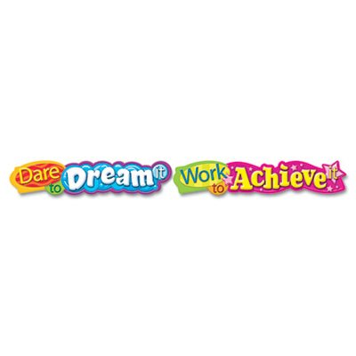 Quotable Expressions Wall Banner, Dare To Dream It Work To Achieve It, 10 ft, Sold as 1 ()