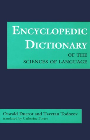 Encyclopedic Dictionary of the Sciences of Language (Softshell Books) by Brand: The Johns Hopkins University Press