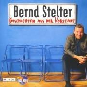Bernd Stelter - Geschichten aus der Vorstadt - Zortam Music