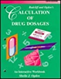 img - for Radcliff and Ogden's Calculation of Drug Dosages: An Interactive Workbook book / textbook / text book