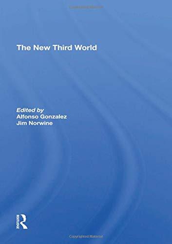 The New Third World: Second Edition Alfonzo Gonzalez