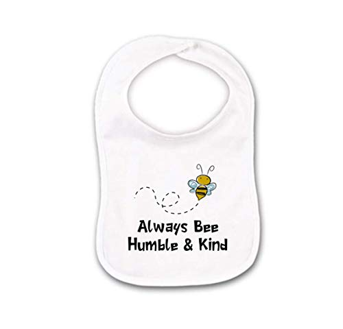 - Funny Bumble Bee Baby Bib or Burp Cloth For Sweet As Honey Always Stay Humble and Kind