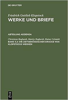 Book Die Zeitgenossischen Drucke Von Klopstocks Werken: Eine Deskriptive Bibliographie: 3