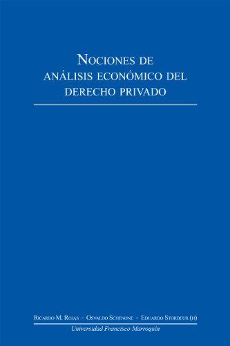 Nociones de análisis económico del derecho privado (Spanish Edition)