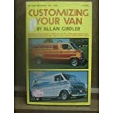 Customizing Your Van, Allan Girdler, 0830647821