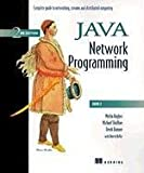 Java Network Programming: A Complete Guide to Networking, Streams, and Distributed Computing
