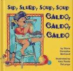 Sip, Slurp, Soup, Soup, Diane Gonzales Bertrand, 1558851836