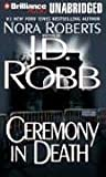 Ceremony in Death (In Death #5)