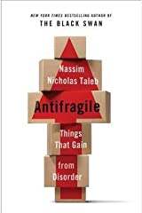 Nassim Nicholas Taleb: Antifragile : Things That Gain from Disorder (Hardcover); 2012 Edition Hardcover