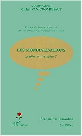 Lire en ligne Les mondialisations pdf