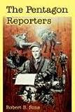 The Pentagon Reporters, Robert B. Sims, 1410220346