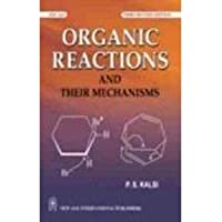 Organic Reactions and Their Mechanisms (Old Edition)