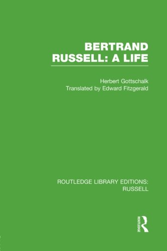 Bertrand Russell: A Life by Routledge