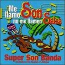 Me Llamo Son No Me Llamen Salsa