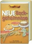 Dorothea's Neue Backgeheimnisse