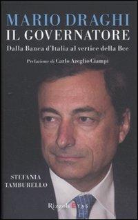 Mario Draghi il Governatore