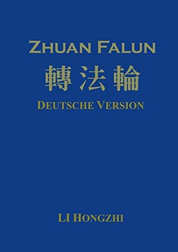 Zhuan Falun (Deutsche Version) - Ausgabe 2012-2: Mit neuem Lunyu 2015