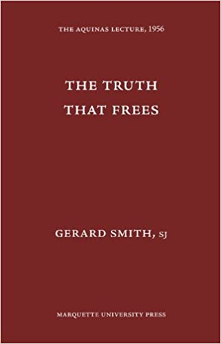 The Truth That Frees (Aquinas Lecture 21)