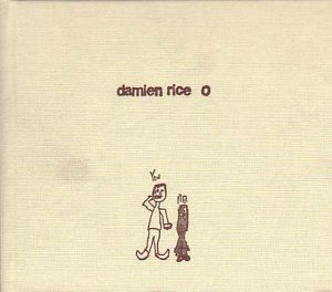 (O [Limited Edition With DVD] by Damien Rice)