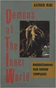 Book Demons of the Inner World: Understanding Our Hidden Complexes