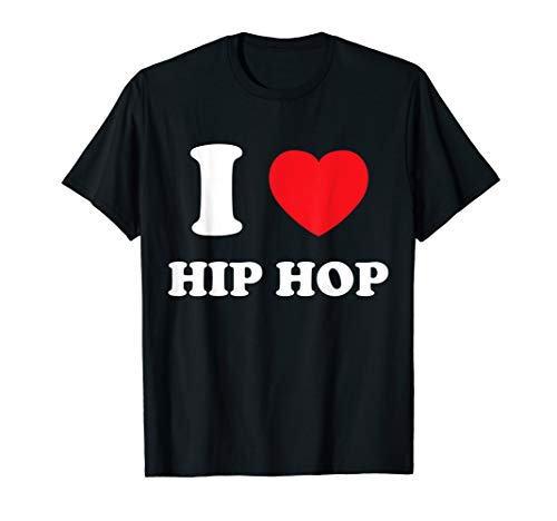 I Love Heart Hip Hop And Hip Hop Music T-Shirt (Love And Hip Hop Hollywood Cast Ages)