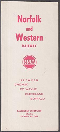 Norfolk & Western Railway RR Timetable 1964 Chicago-Ft Wayne-Cleveland-Buffalo