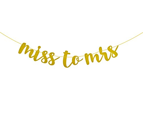 From Miss To Mrs Banner (FECEDY Gold Glitter Miss to MRS Banner for Bachelorette Engagement Wedding Party)