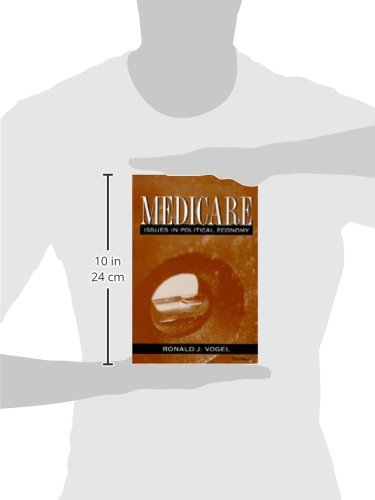 Medicare: Issues in Political Economy